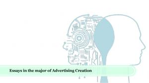 Essays in the major of Advertising Creation